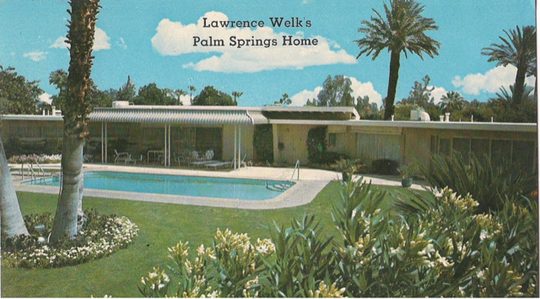 Entertainer Lawrence Welk purchased the home in the early 1960s.