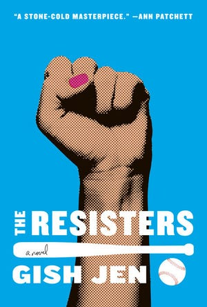 """""""The Resisters,"""" by Gish Jen."""