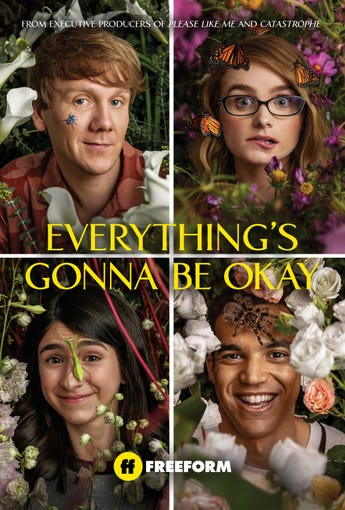 EVERYTHING'S GONNA BE OKAY - A neurotic 25-year-old still living at home with his single dad and two teenage half-sisters, one of which has autism. He is not particularly helpful in raising his siblings, but when their dad becomes terminally ill, the girls have to cope with not only a devastating loss but also the realization that Nicholas is the one who will have to hold it all together.