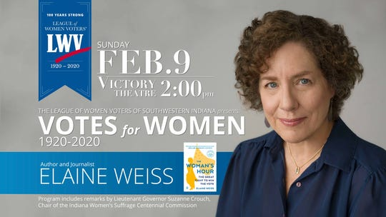 "Elaine Weiss will be speaking at the League of Women Voters of Southwestern Indiana's sponsored ""Votes for Women: 1920-2020."" Weiss is the author of ""The Woman's Hour."""