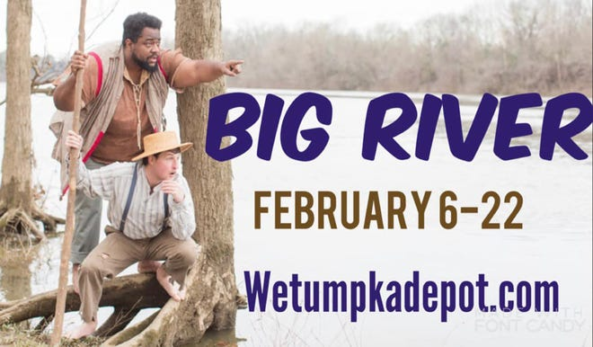 "The Wetumpka Depot Players present ""Big River,"" which runs Feb. 6-22."