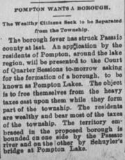 "A Passaic Daily News article on Jan. 15, 1895 describes Pompton Lakes' plan to split from Pompton Township in Passaic County's first example of the ""boroughitis"" movement commonly tied to Bergen County."
