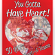Poster for the Heart-A-Rama documentary 'You Gotta Have Heart! 50 Years of Heart-A-Rama,' created by Tina and Jason Prigge.