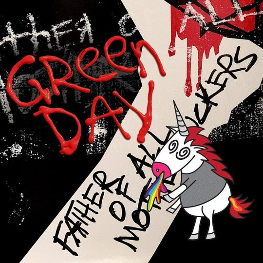 """Father of All ..."" by Green Day"