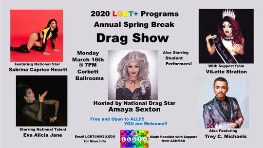 CUTLINE: The annual LGBT+ Programs Spring Break Drag Show will be held at 7 p.m. March 16 in the Corbett Ballrooms. It will feature national queen, Amaya Sexton, national stars Eva Alicia Jane and Sabrina Heartt, as well as ViLette Stratton and Trey C. Michales from Albuquerque.