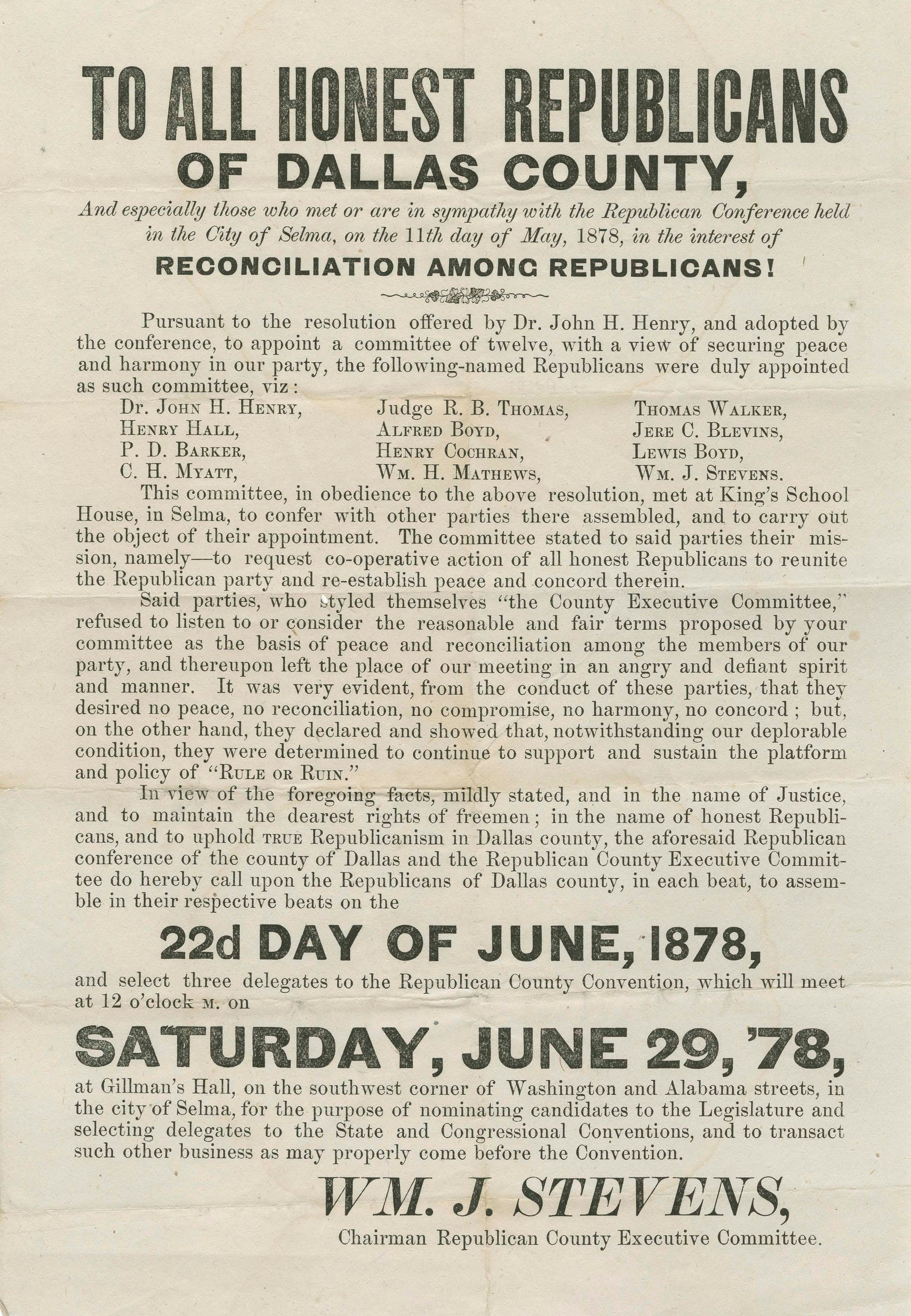 An announcement from the Republican Party of Dallas County in May 1878 , signed by Haralson's ally, William J. Stevens.