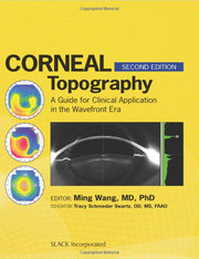 """Corneal Topography in the Wavefront Era"" was first published in 2006."