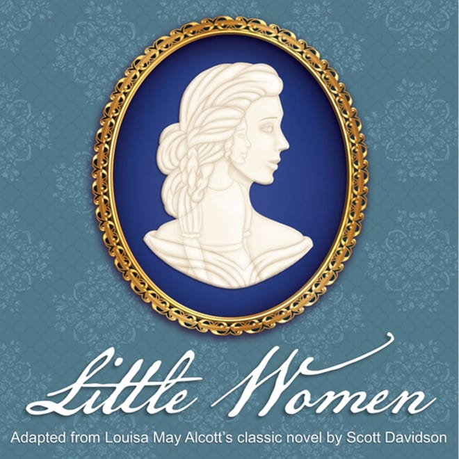 Little Women opens Thursday and runs through March 1 at Prattville's Way Off Broadway Theatre.
