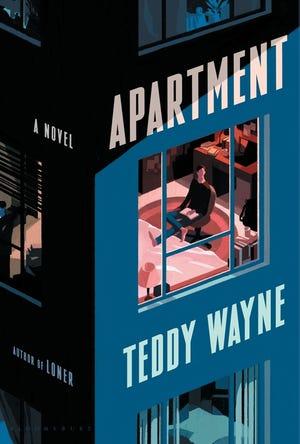 """The Apartment,"" by Teddy Wayne."