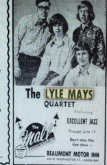 A 1972 ad in the Green Bay Press-Gazette shows one of Lyle Mays' early groups playing downtown Green Bay.