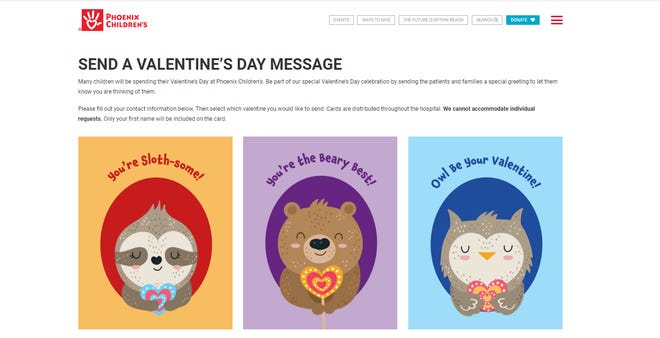The Phoenix Children's Hospital Foundation lets you send Valentine's Day cards to kids in the hospital.
