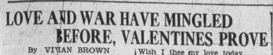 """Clipping of a headline from the Wednesday, Feb. 14, 1945, edition of The News Leader. The headline says, """"Love and war have mingled before, Valentines prove."""""""