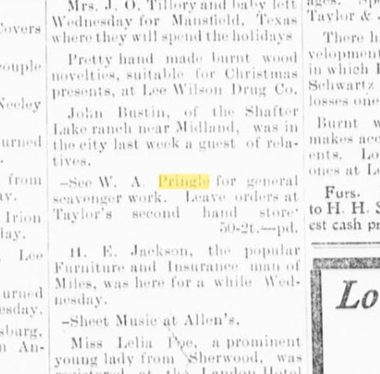 W.A. Pringle was looking for work in town when he placed this advertisement in the San Angelo Press in December of 1903. His grandson is Burl Pringle of San Angelo.