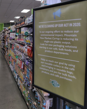 "2020 Message: ""In our ongoing effort to reduce our environmental impact, Mountain View Market Co+Op is reducing its single-use plastic output."""