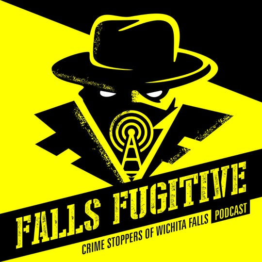 Falls Fugitive Crime Stoppers of Wichita Falls podcast