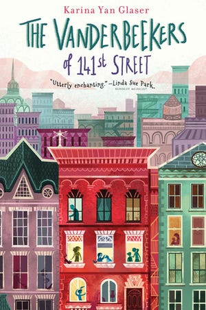 """""""The Vanderbeekers of 141st Street"""" by Karina Yan Glaser"""