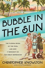 """Bubble in the Sun: The Florida Boom of the 1920s and How It Brought on The Great Depression"" by Christopher Knowlton"