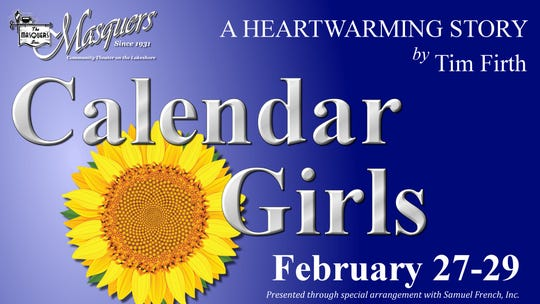 The Masquers is staging 'Calendar Girls' Feb. 27-29.