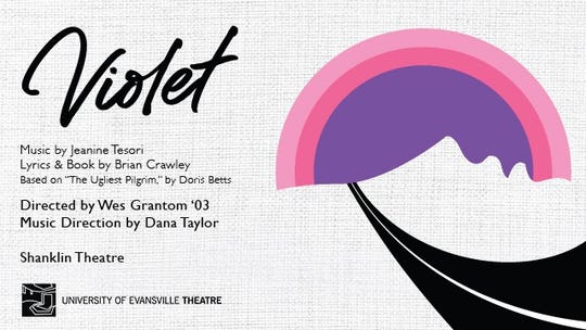 Violet is the opening show of the 2020 University of Evansville Theatre season.