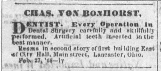 Ad dated Feb. 27, 1868:  This ad for Lancaster Dentist Charles Von Bonhorst appeared in the Gazette on February 27, 1868 when his office was east of City Hall.