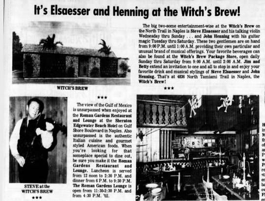 The Witch's Brew, which sat at about 4850 U.S. 41, south of Pine Ridge Road, used to compete with former bars, like the nearby Big Daddy's Lounge.