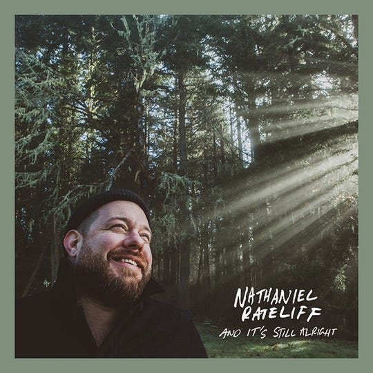 """And It's Still Alright"" by Nathaniel Rateliff"
