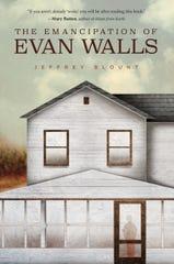 The Emancipation of Evan Walls.