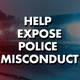 APP and ProPublica need your help exposing police misconduct