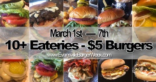 Evansville Burger Week begins Sunday and runs through March 7.