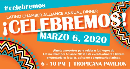 The Latino Chamber Alliance Annual Dinner is March 6.