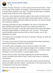 Taylor County Sheriff's Office posted a message to Facebook Wednesday, Feb. 26, 2020, about students arrested for making a written threat against the school.