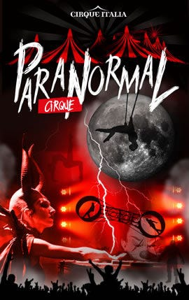 The Paranormal Circus is coming to town this spring break.
