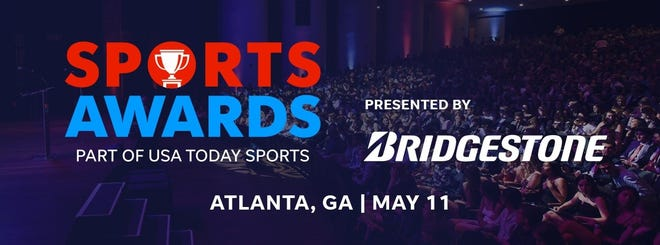The USA TODAY High School Sports Awards presented by Bridgestone will be held in Atlanta on May 11.