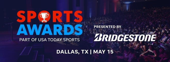 The USA TODAY High School Sports Awards presented by Bridgestone will be held in Dallas on May 15.