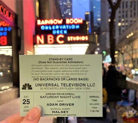 A standby ticket for the dress rehearsal of the Jan. 25 Saturday Night Love show, hosted by actor Adam Driver.