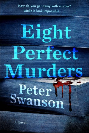 """Eight Perfect Murders,"" by Peter Swanson."