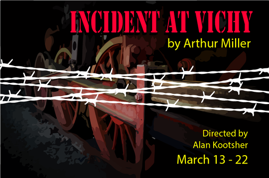 """""""Incident at Vichy"""" runs March 13 through 22 at the Liberty Exhibition Hall."""