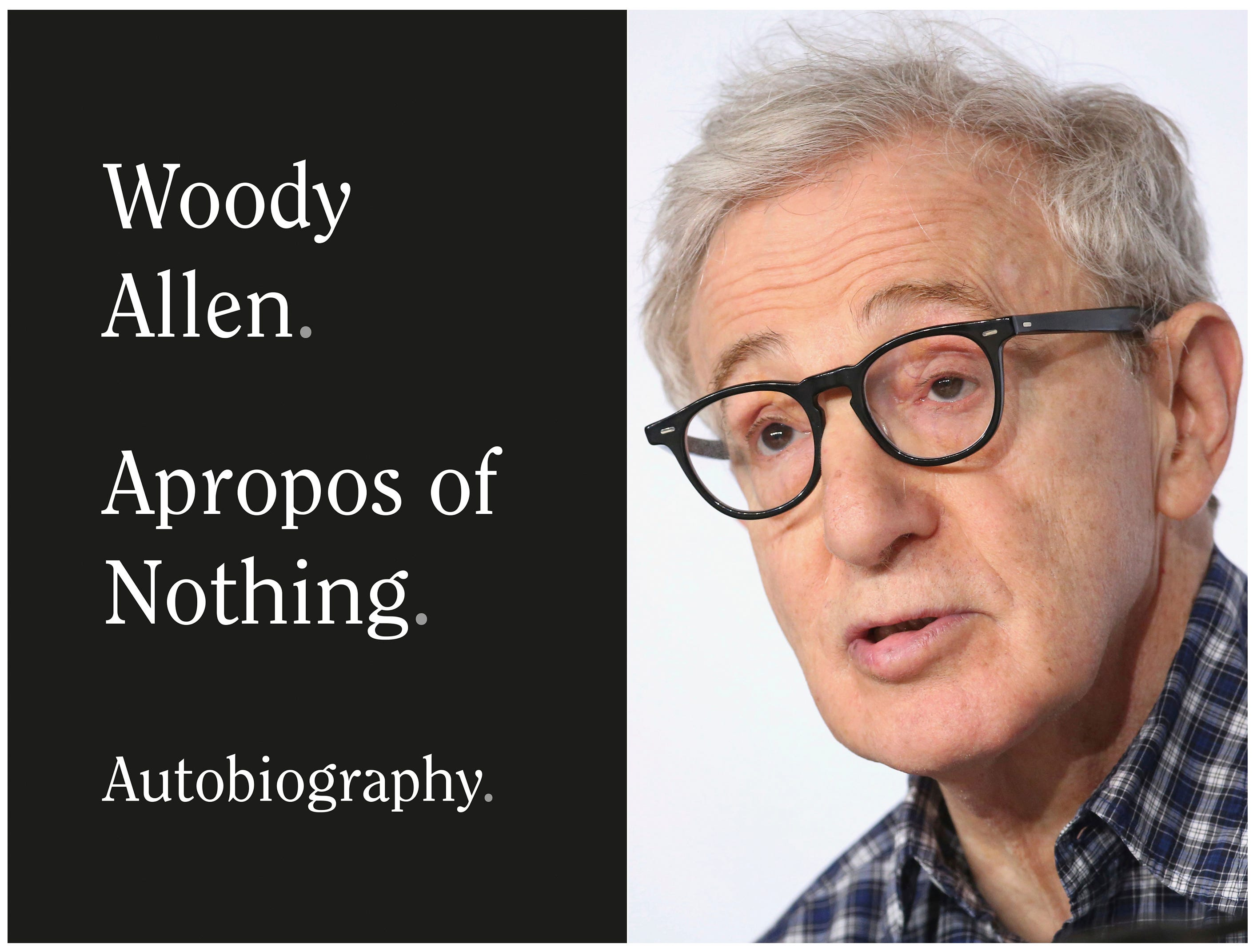 Publisher drops Woody Allen s memoir amid Ronan Farrow criticism, employee protests