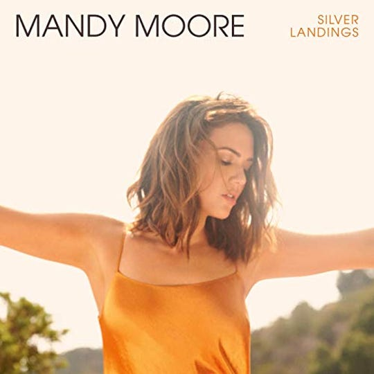 """Silver Landings"" by Mandy Moore"
