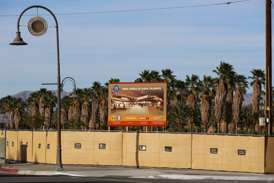 A sign acknowledging the new arena at Agua Caliente owner/project developers, architect, construction manager and project manager is up on the southwest corner of N. Calle Encilia and E. Amado Road in downtown Palm Springs, Calif., on March 8, 2020.