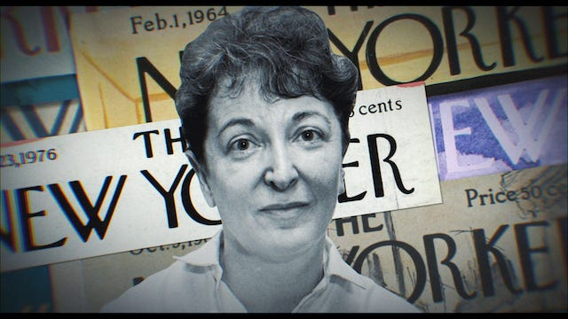 Yes, watch  What She Said: The Art of Pauline Kael.  But you ve gotta read her work, too