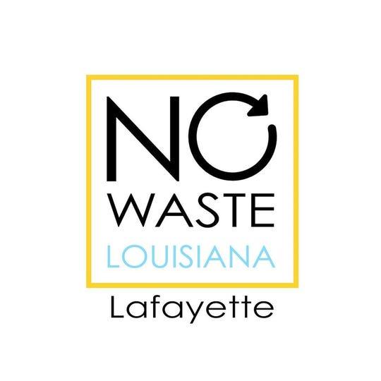 No Waste Louisiana currently includes No Waste Lafayette and No Waste NOLA.