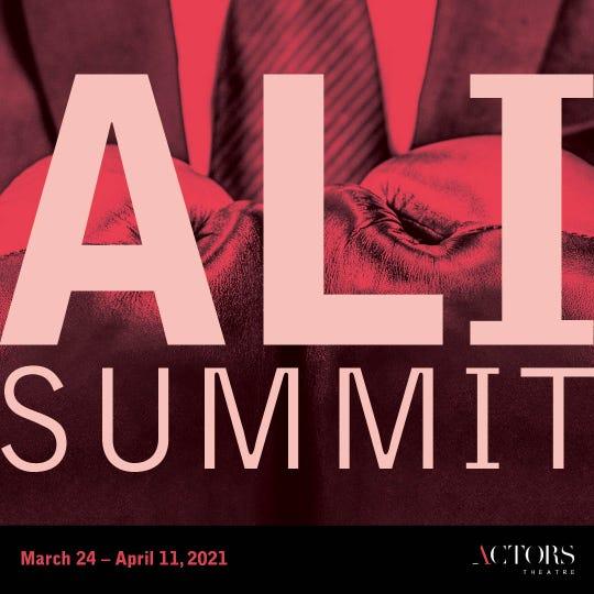 """The 2020-21 Actors Theatre of Louisville season features """"Ali Summit."""""""