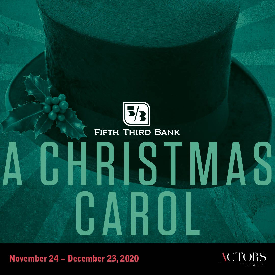 Christmas Carol 2021 Louisville Louisville Shows November 2020 A Christmas Carol Christmas Vacation