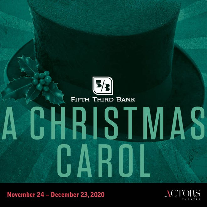 """The 2020-21 Actors Theatre of Louisville season features """"Fifth Third Bank's A Christmas Carol."""""""