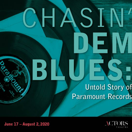 """The 2020-21 Actors Theatre of Louisville season features """"Chasin' Dem Blues: Untold Story of Paramount Records."""""""