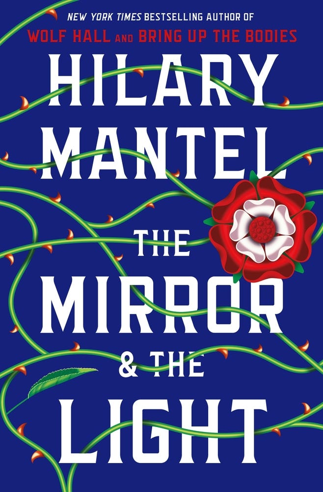 """""""The Mirror & the Light,"""" by Hilary Mantel."""