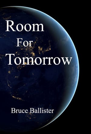 Room for Tomorrow by Bruce Ballister