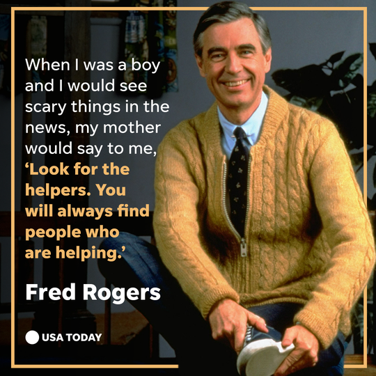 Fred Rogers has some wise words in these trying times.
