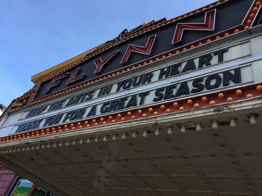 The marquee at the Flynn Center for the Performing Arts in Burlington on March 14, 2020 thanks patrons for their support in the 2019-20 season, which has been canceled through May 31.
